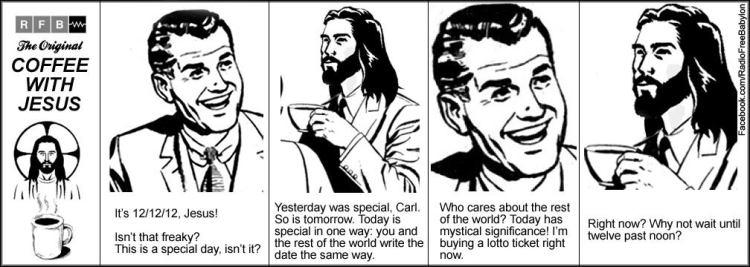 12-12-12 Coffee with Jesus