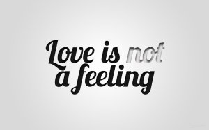 love_is_not_a_feeling_by_mihaisk
