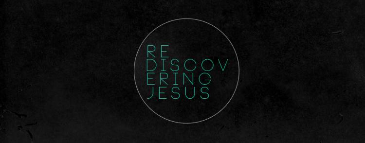 Rediscovering-Jesus